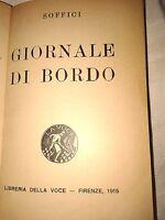 SOFFICI A. : GIORNALE DI BORDO - 1915 LIBRERIA DELLA VOCE FIRENZE