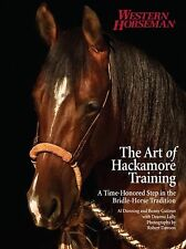 Art of Hackamore Training: A Time-Honored Step In The Bridle-Horse Tradition GUC