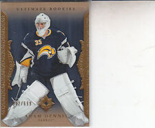 ADAM DENNIS 2006-07 ULTIMATE COLLECTION HOCKEY 042/699