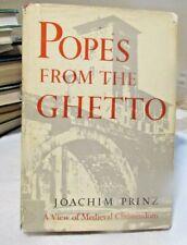 POPES FROM THE GHETTO- JOACHIM PRINZ- COPYRIGHT 1966 SIGNED BY JOACHIM PRINZ