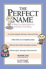 The Perfect Name: A Step-by-Step Guide to Naming Your Baby by Jeanine Cox (2004)