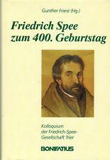Gunther Franz, Friedrich Spee zum 400. Geburtstag, Kolloquium Trier, Leinen 1995