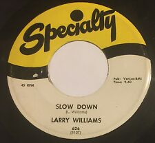 LARRY WILLIAMS Slow Down/Dizzy,Miss Lizzy 45 Specialty r&b rocker clean hear