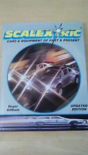 scalextic cars and equipment of past and present roger gillham updated edition