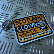 CLOWN HUNTING PERMIT sticker scotland 110 x 80mm  killer clown