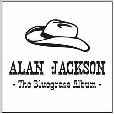 "ALAN JACKSON, CD ""THE BLUEGRASS ALBUM"" NEW SEALED"