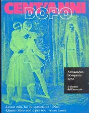Almanacco Bompiani 1972: Cent'anni dopo Letteratura popolare dal romanzo  gotico