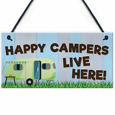 Funny Happy Campers Live Here Hanging Sign Caravan Camping Holiday Plaque Gift