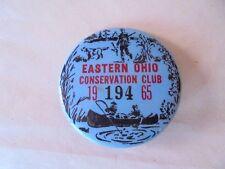 Vintage 1965 Eastern Ohio Conservation Hunting & Fishing Club Member Pinback