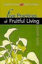 Five Practices of Fruitful Living (Paperback or Softback)