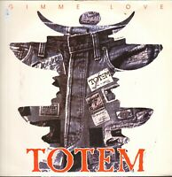 Totem ‎– Gimme Love - Prg (Progressive Motion Records) ‎– Prg 7022 - Ita 1994