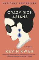Crazy Rich Asians by Kwan, Kevin