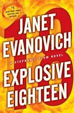 Stephanie Plum Ser.: Explosive Eighteen by Janet Evanovich (2011, Hardcover)