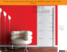 Porte interne Laminato Bianche con INSERTI argento  80 x 210 - 87x213