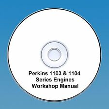 Perkins 1103 & 1104 Serie Motoren Werkstatt Reparaturanleitung CD Pdf