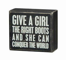 Primitives By Kathy Box Sign - Give A Girl The Right Boots And She Can Conquer