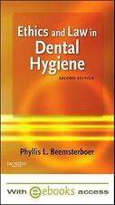 Ethics and Law in Dental Hygiene by Phyllis L. Beemsterboer 2nd Ed