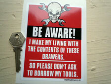 BE AWARE Dont ask to borrow tools  Red Skull & Cross Spanners Mechanics sticker