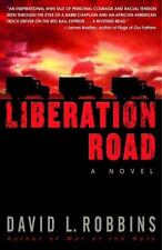 Liberation Road: A Novel of World War II and the Red Ball Express-ExLibrary