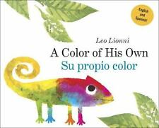 A Color of His Own : (Spanish-English Bilingual Edition) by Leo Lionni (2016,...