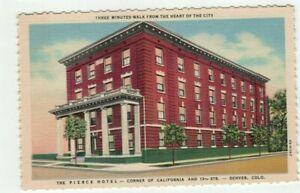 "CO Denver Colorado antique linen post card ""Pierce Hotel"""