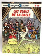 TUNIQUES BLEUES 28 : Les bleus de la ball / EO 1988 / Lambil Cauvin / comme NEUF