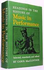READINGS IN THE HISTORY OF MUSIC IN PERFORMANCE.unknown..Book.Very Good