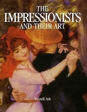 Very Good, Impressionists And Their Art Handbook, Ash, Russell, Book