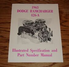 1963 Dodge Ramcharger 426-A Illustrated Specification & Part Number Manual 63