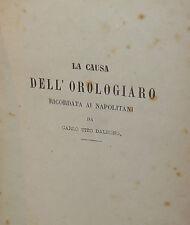 Processo Pena Letteratura Saggio Storia, Tito Dalbono, La causa dell'orologiaio