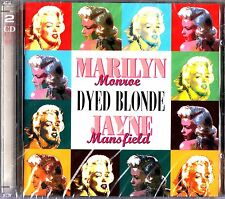 Marilyn Monroe & Jayne Mansfield- Dyed Blonde 2-CD NEW The Best of/Greatest Hits