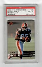 2000 Collector's Edge Graded #138 Kevin Johnson Uncirculated Card PSA Graded 9