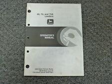 John Deere 60 70 70A Wheel Loader Owner Operator Maintenance Manual OM-M79638