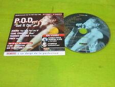 P.O.D - SET IT OF !!!!!!!!!!!!!!!!!!!RARE CD PROMO FRANCE!!!!!!