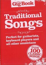 The Gig Book Traditional Songs Learn to Play Folk Piano Guitar Lyrics Music Book