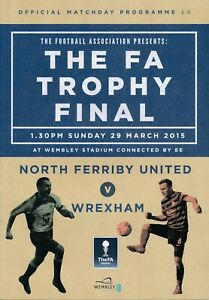 FA TROPHY FINAL 2015 Wrexham v North Ferriby United - Official programme