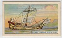 150 A.D. Roman Square Sail Trading Ship  75+ Y/O Trade Card