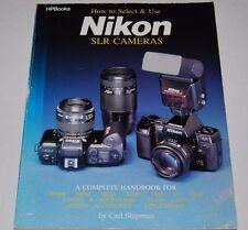 How to Select & Use Nikon SLR Cameras