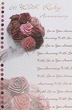 On your Ruby Anniversary greeting card & envelope, 40 years, roses theme, new