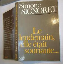 Le lendemain, elle était souriante de Simone Signoret