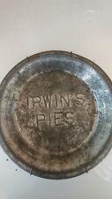 "Vintage IRWIN'S 9"" Tin Pie Plate"