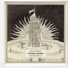 (GL382) Ethan Johns, Hello Sunshine / Red Rooster Blue - 2013 DJ CD