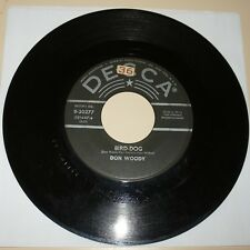 DOUBLE SIDED ROCKABILLY 45 RPM RECORD - DON WOODY - DECCA 30277