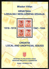 M. VILFAN: CROATIAN LOCAL AND UNOFFICIAL ISSUES 1918-1919, 1941-1944 / HRVATSKA