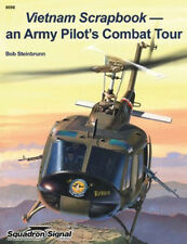 Vietnam Scrapbook: An Army Helicopter Pilot's Combat Tour (Squadron Signal 6098)