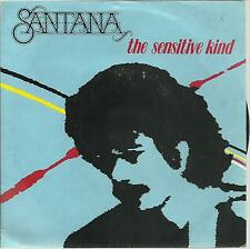 45 TOURS-     SANTANA   THE SENSITIVE  KIND                              /D