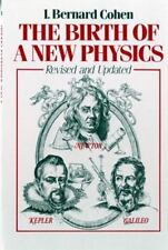 The Birth of a New Physics (Revised and Updated), I. Bernard Cohen, Very Good Bo