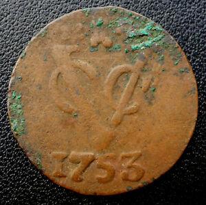 1753 DUTCH EAST INDIA COMPANY (V.O.C.) 269 YEAR OLD DUIT SCARCE DATE/MINT MARK