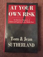 At Your Own Risk: An American Chronicle of Crisis Sutherland Jean Signed HC Book