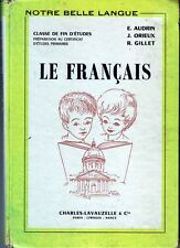 LE FRANCAIS Notre Belle Langue * 1959 * Fin d'études Edition Originale * manuel